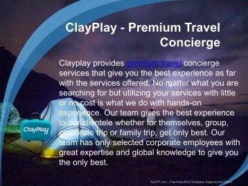 Premium Travel Concierge – Clay Play