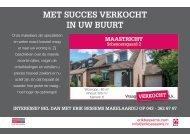 Met succes verkocht in Maastricht  door Erik Bessems Makelaardij: Scheynersgaard 2