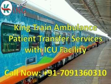 Get ICU King Train Ambulance Services in Delhi at Reasonable Cost