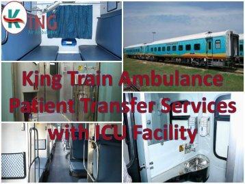 Avail King Train Ambulance Services in Kolkata at Low Fare