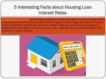 5 Interesting Facts about Housing Loan Interest Rates.