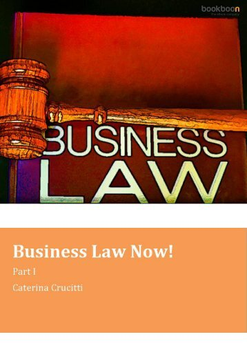Business Law Now Part-i