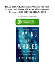 READ [EBOOK] Spying on Whales The Past  Present  and Future of Earth's Most Awesome Creatures PDF EBOOK DOWNLOAD