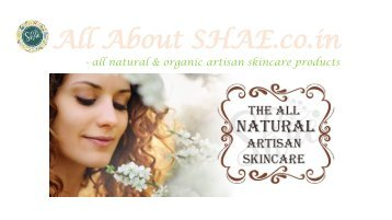 All About SHAE Artisan Skincare Products