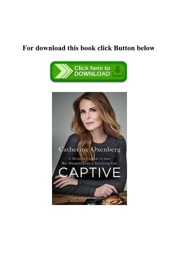 Pdf download will i ever be good enough healing the daughters of read pdf captive a mothers crusade to save her daughter from a fandeluxe Choice Image