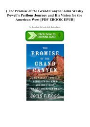^READ) The Promise of the Grand Canyon John Wesley Powell's Perilous Journey and His Vision for the American West [PDF EBOOK EPUB]