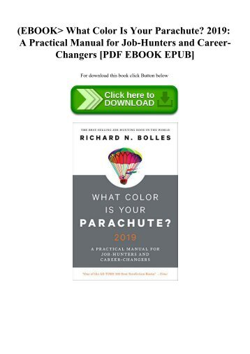 (EBOOK What Color Is Your Parachute 2019 A Practical Manual for Job-Hunters and Career-Changers [PDF EBOOK EPUB]