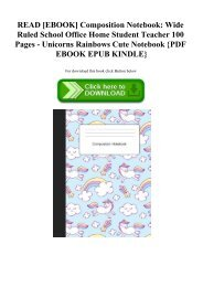 READ [EBOOK] Composition Notebook Wide Ruled School Office Home Student Teacher 100 Pages - Unicorns Rainbows Cute Notebook {PDF EBOOK EPUB KINDLE}
