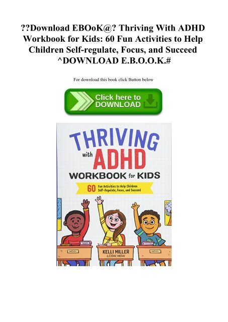 Download Ebook Thriving With Adhd Workbook For Kids 60 Fun