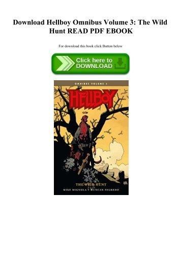 Download Hellboy Omnibus Volume 3 The Wild Hunt READ PDF EBOOK