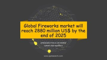 Global Fireworks market will reach 2880 million US$ by the end of 2025