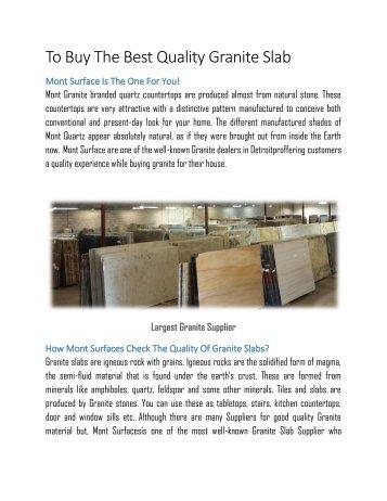 Buy The Best Quality Granite Slab