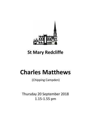 St Mary Redcliffe Free Organ Recital - September 20 2018 (Charles Matthews)