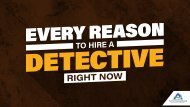 Every Reason To Hire A Detective Right Now