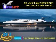 Take Hassle-Free and Reliable Air Ambulance Services in Gorakhpur and Raipur by Medilift