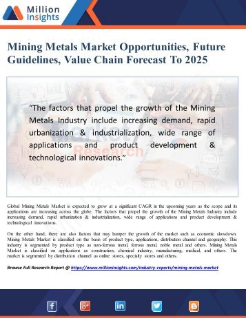 Mining Metals Market Opportunities, Future Guidelines, Value Chain Forecast To 2025