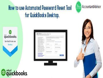 Use Automated Password Reset Tool for QuickBooks Desktop [Pro Tips]
