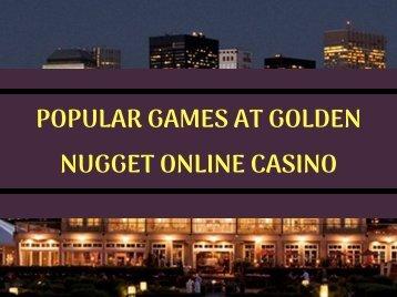 POPULAR GAMES AT GOLDEN NUGGET ONLINE CASINO