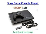 Avail the service of Sony Game Console Repair in Dubai, Dial 0544474009