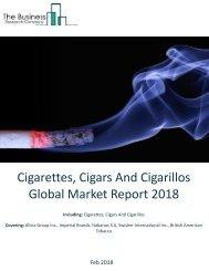Cigarettes, Cigars And Cigarillos Global Market Report 2018 Sample