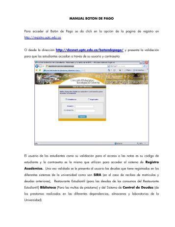 MANUAL BOTON DE PAGO Para acceder al Botón de Pago ... - UPTC