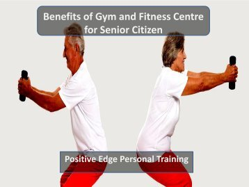 Benefits of Gym and Fitness Centre for Senior Citizen
