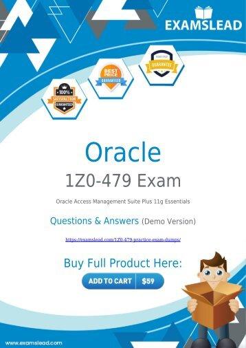 Download 1Z0-479 Exam Dumps - Pass with Real Oracle Access Management Suite Plus 11g 1Z0-479 Exam Dumps
