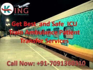 Get full ICU Facilities by King Train Ambulance Services in Bangalore