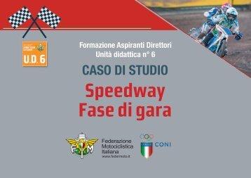UD6_CasodiStudio_Gara_Speedway