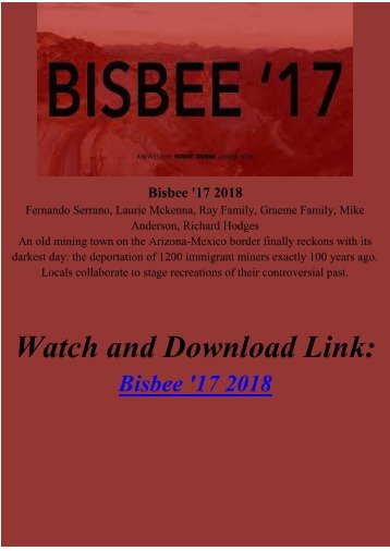 Streaming FULL MOVIE Bisbee 17 2018 Online FREE HD-BLURAY