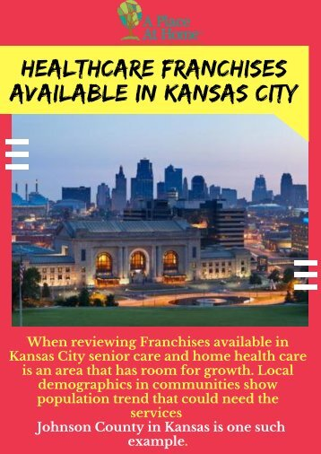 Healthcare Franchises Opportunity In Kansas City | A Place At Home