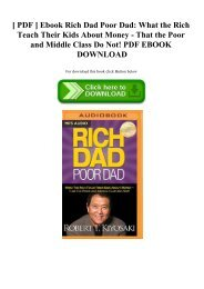 [ PDF ] Ebook Rich Dad Poor Dad What the Rich Teach Their Kids About Money - That the Poor and Middle Class Do Not! PDF EBOOK DOWNLOAD