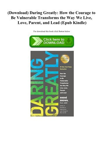 (Download) Daring Greatly How the Courage to Be Vulnerable Transforms the Way We Live  Love  Parent  and Lead (Epub Kindle)