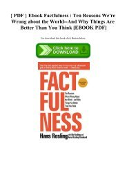 { PDF } Ebook Factfulness  Ten Reasons We're Wrong about the World--And Why Things Are Better Than You Think [EBOOK PDF]
