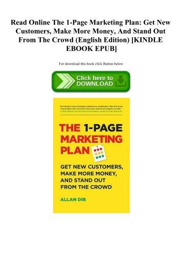 Read Online The 1-Page Marketing Plan Get New Customers  Make More Money  And Stand Out From The Crowd (English Edition) [KINDLE EBOOK EPUB]