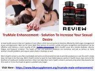TruMale Enhancement - Improve Testosterone Level For Sexual Pleasure