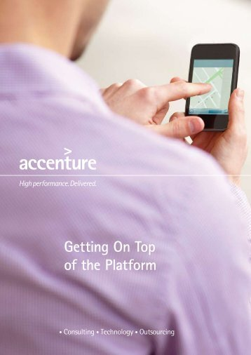 Getting On Top of the Platform - Accenture
