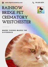 Rainbow Bridge Pet Crematory in Westchester