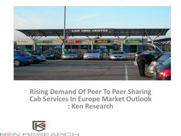 Car rental Industry Analysis,Market Research Reports for Car rental : Ken Research