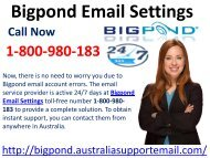 1-800-980-183|Optimize Bigpond Email Settings As Per User's Need