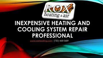 Inexpensive Heating and Cooling System Repair Professional