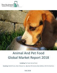 Animal And Pet Food Global Market Report 2018 Sample