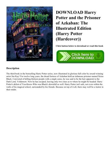 DOWNLOAD Harry Potter and the Prisoner of Azkaban The Illustrated Edition (Harry Potter (Hardcover)) (READ PDF EBOOK)