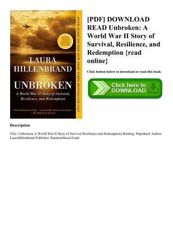 [PDF] DOWNLOAD READ Unbroken A World War II Story of Survival  Resilience  and Redemption {read online}