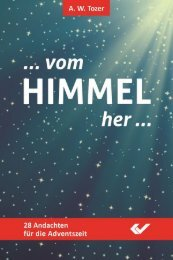 A. W. Tozer: Vom Himmel her