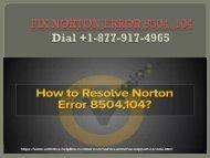 Fix norton error 8504-104|Dial +1-877-917-4965