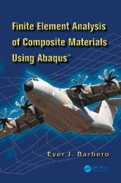 [Composite materials (CRC Press)] Barbero, Ever J. - Finite element analysis of composite materials using Abaqus (2013)