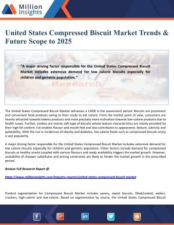 United States Compressed Biscuit Market Trends & Future Scope to 2025