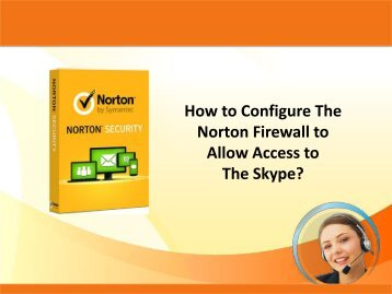 How to Configure The Norton Firewall to Allow Access to The Skype?