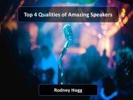 Top 4 Qualities of Amazing Speakers
